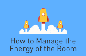 How to Maintain Energy when Facilitating a Group